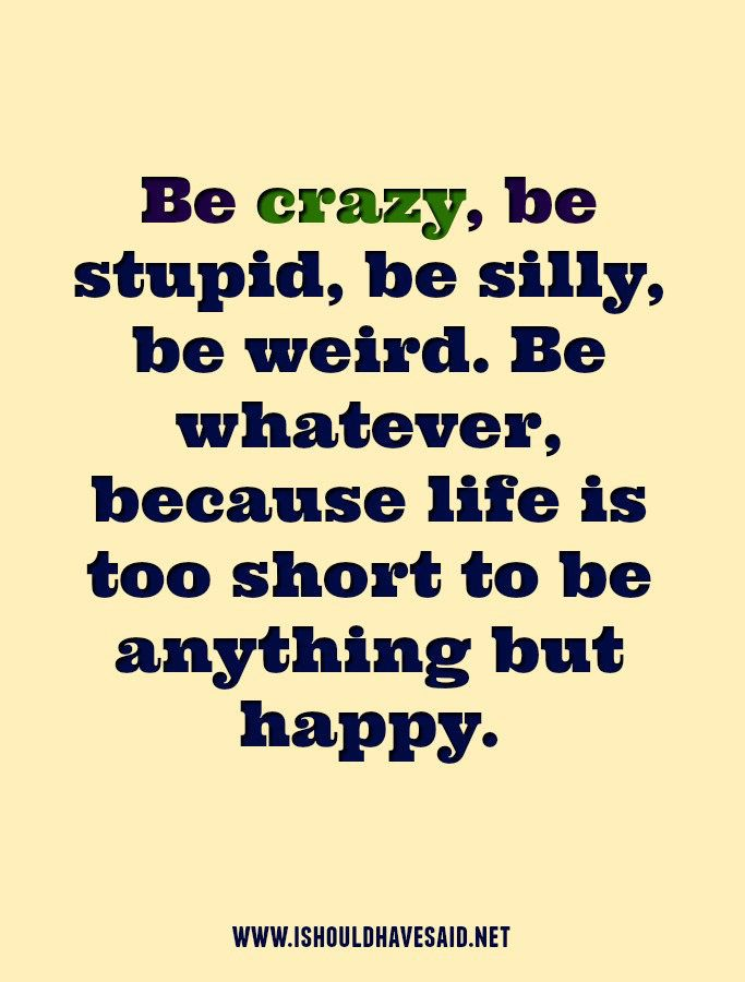 Are you crazy? – A good comeback when someone calls you crazy