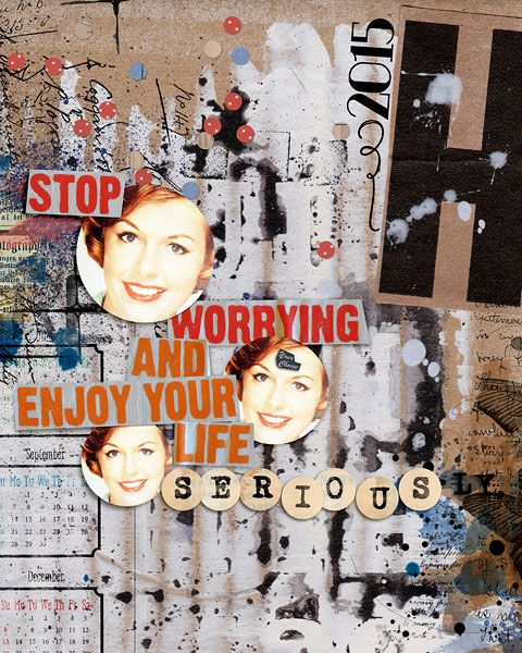 Enjoy your life  credits: The Real Me - Full Kit by Sissy Sparrows, The Real Me - Collage Elements by Sissy Sparrows, The Real Me - Word Art by Sissy Sparrows, The Real Me - Overlays by Sissy Sparrows, 2015 Calendars by Little Butterfly Wings
