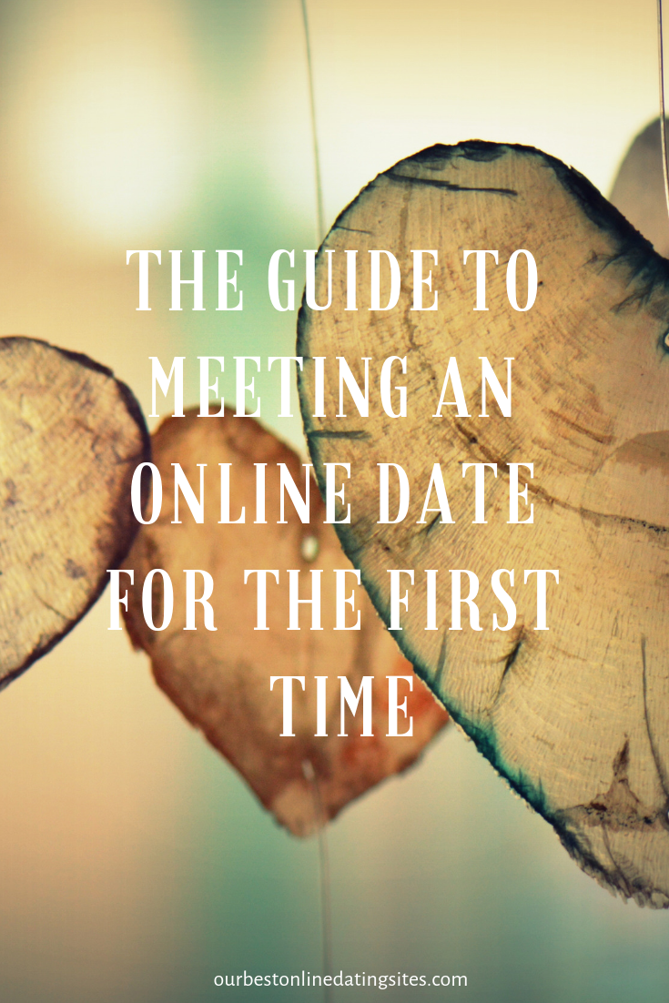 Online dating advice meeting first time