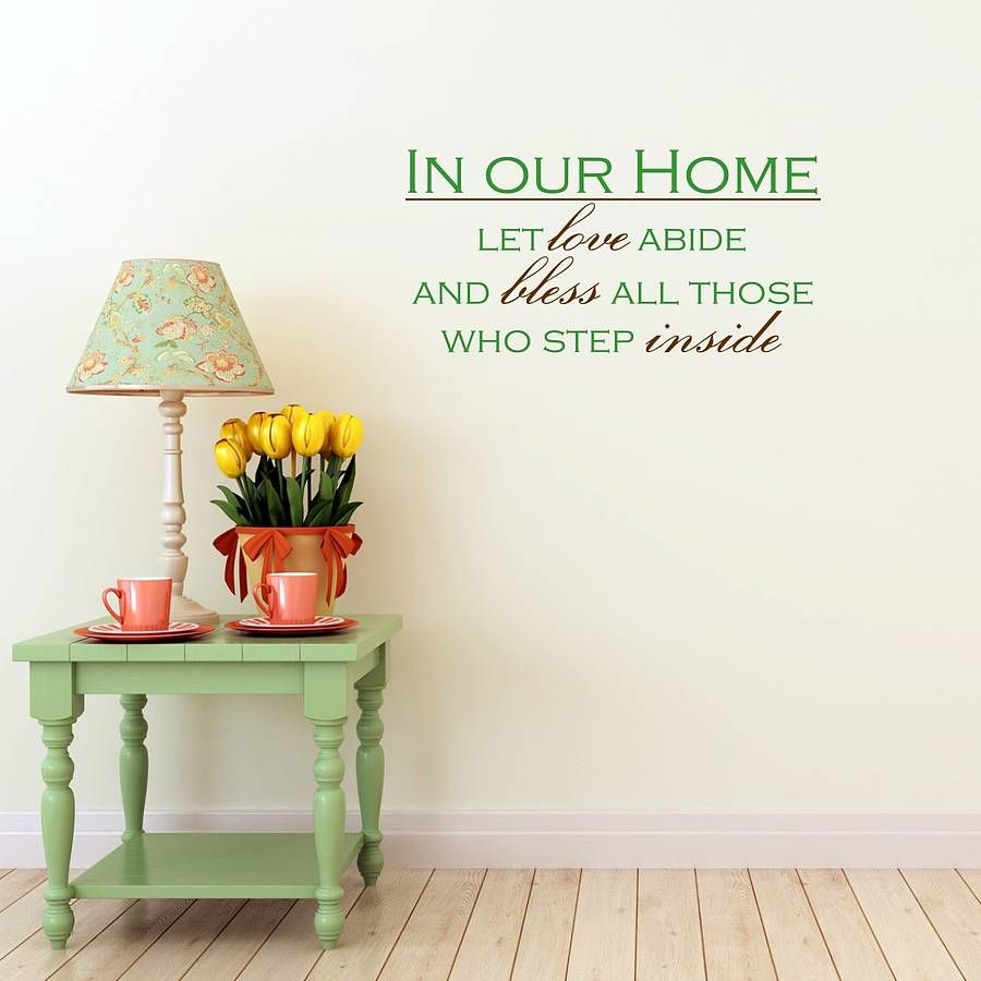 New Home Quotes Let Love Abide And Bless All Those Who Step Inside Your Home