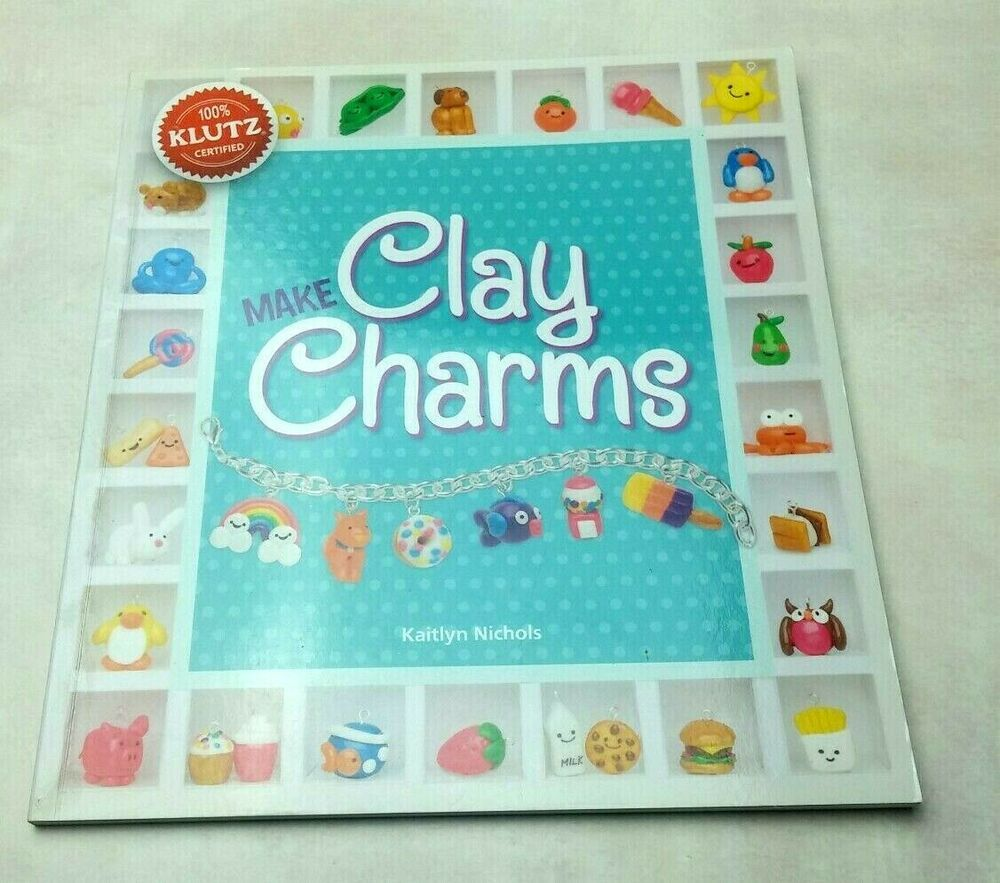 Make Clay Charms Book Only Paperback Crafts Klutz Certified