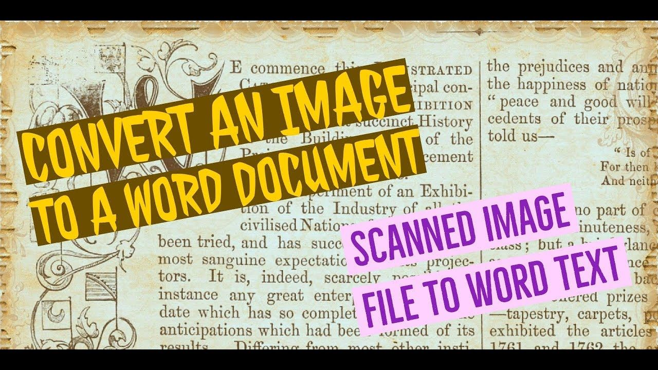 How to convert a scanned image, jpg, png to word and texts