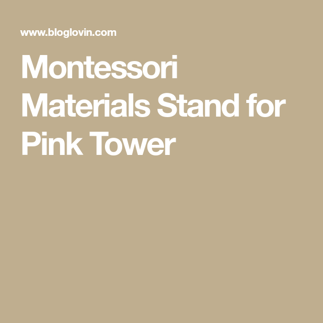 Montessori Materials Stand for Pink Tower