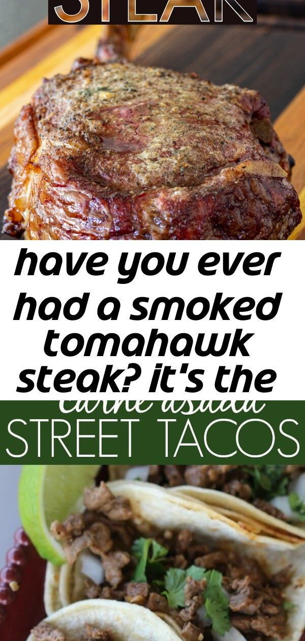 Have you ever had a smoked tomahawk steak? it's the best steak i've ever had. this recipe produces 2 #asadatacos
