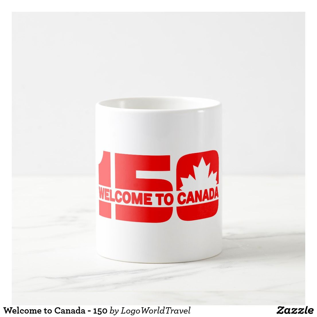Welcome to Canada - 150 Coffee Mug #Canada #Canada150 # ...