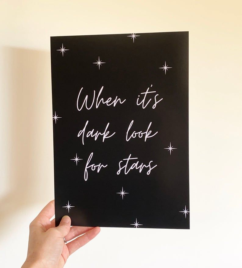 When It's Dark Look for Stars Print  FREE P&P   Etsy