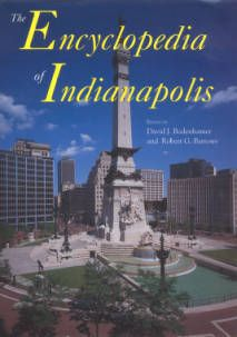 The Encyclopedia of Indianapolis :: Encyclopedia of Indianapolis - ONLINE!