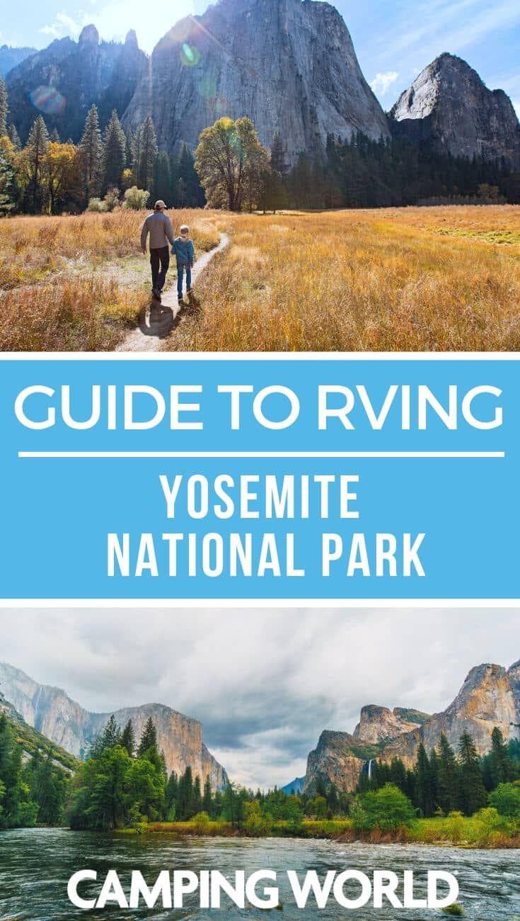 Guide To Rving Yosemite National Park Yosemite National Park Camping National Parks Yosemite National Park