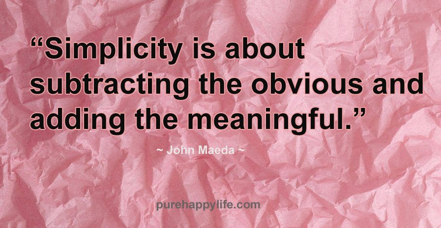 Image result for maeda simplicity quote pink