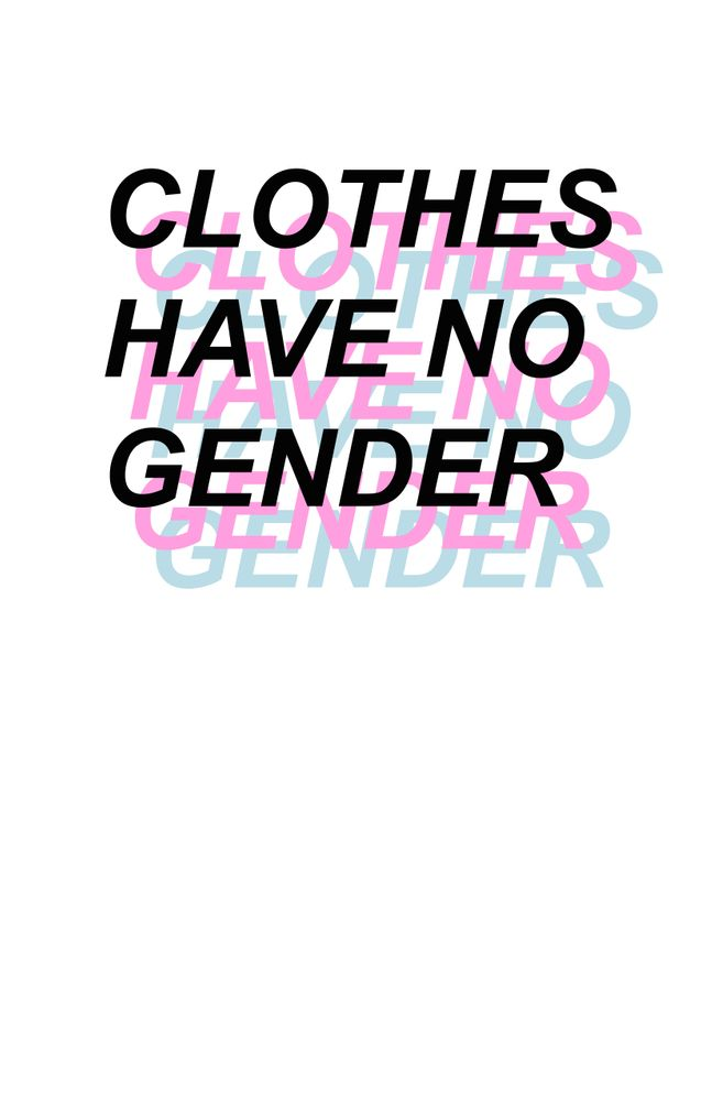 Clothes Have No Gender Art Print by kenna.jpg