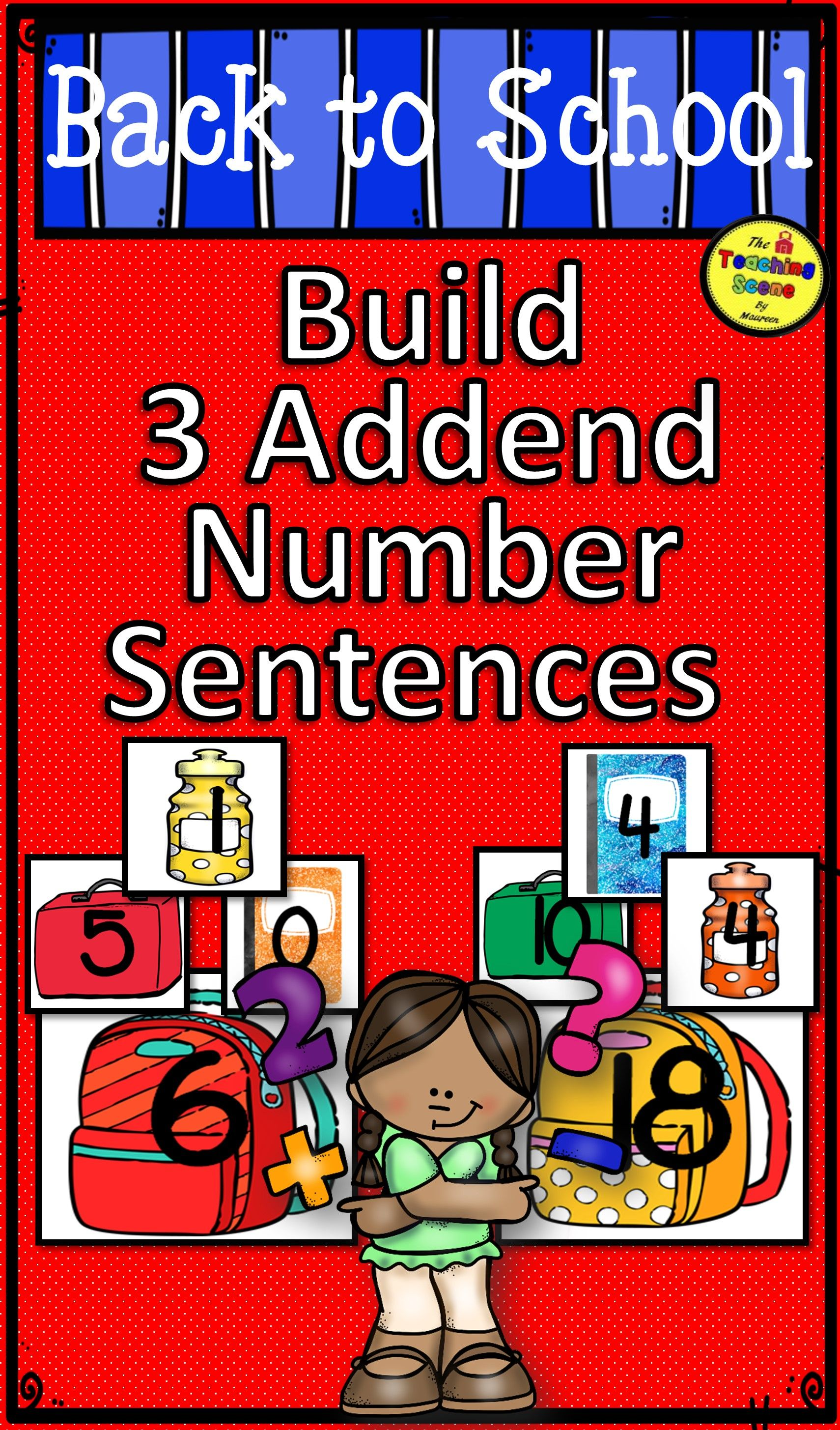 Back To School Build A 3 Addend Addition Or Subtraction