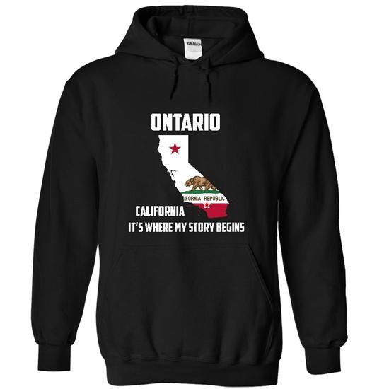 Ontario California Its Where My Story Begins! Special T - #gift friend #gift exchange. SECURE CHECKOUT => https://www.sunfrog.com/LifeStyle/Ontario-California-Its-Where-My-Story-Begins-Special-Tees-2015-7432-Black-12961492-Hoodie.html?68278