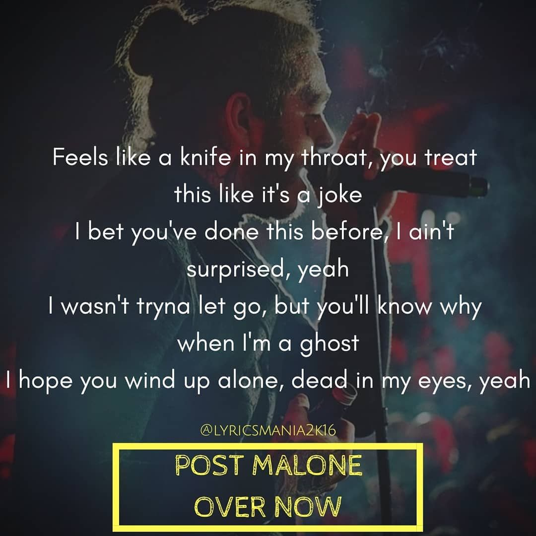 Post Malone Song Lyrics: Why You Always Tryna Tell Me That It's Cool, Need To Quiet