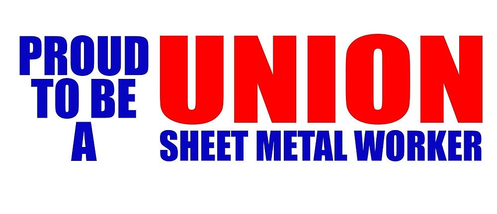 Image result for proud to be union sheet metal worker