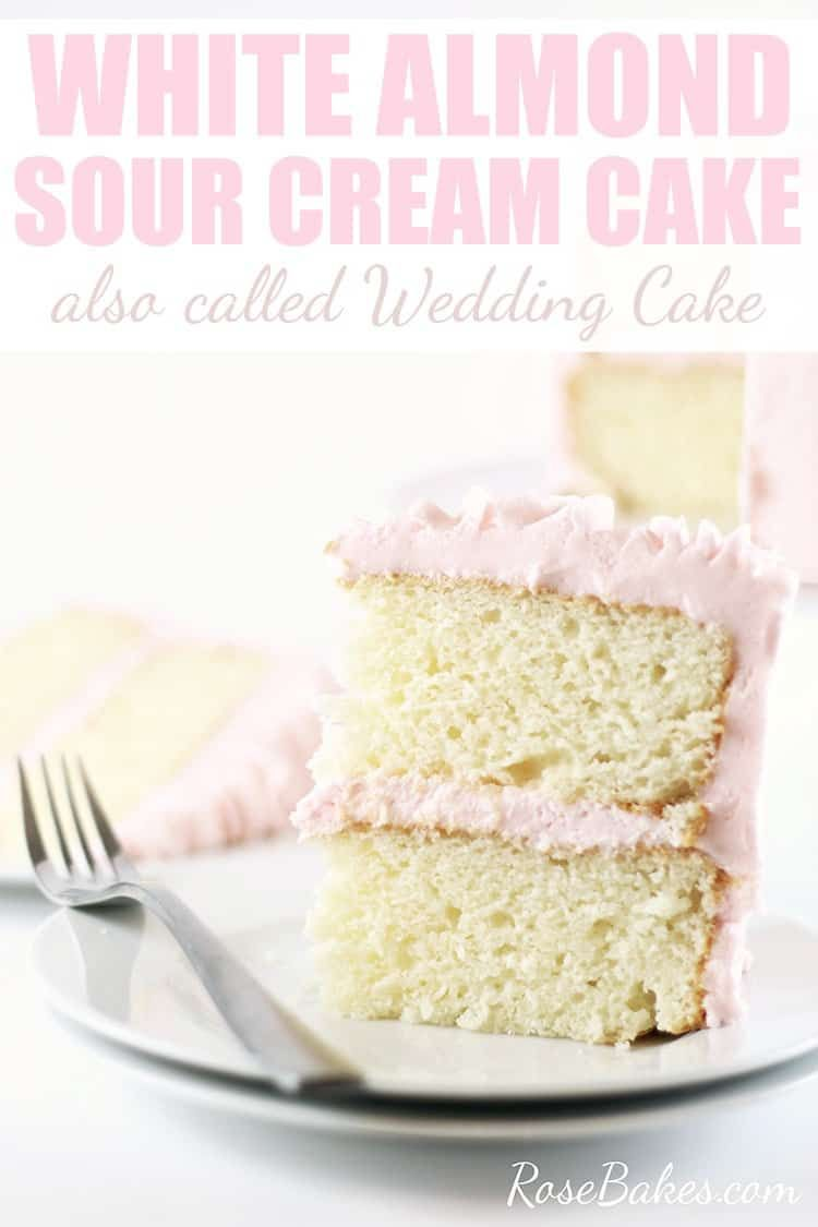 White Almond Sour Cream Cake Recipe Recipe Almond Sour Cream Cake Recipe Sour Cream Cake Almond Cake Recipe