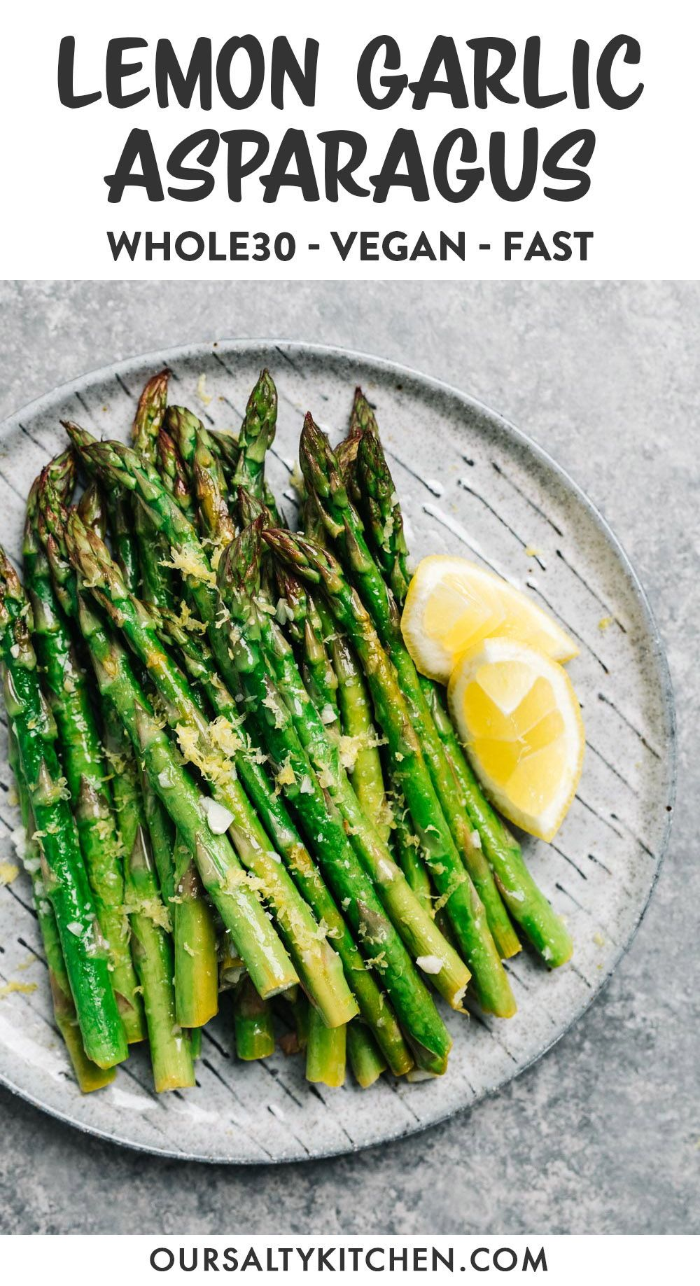 Oven Roasted Lemon Garlic Asparagus Whole30 Vegan Recipe Air Fryer Recipes Healthy Oven Roasted Asparagus Healthy Recipes