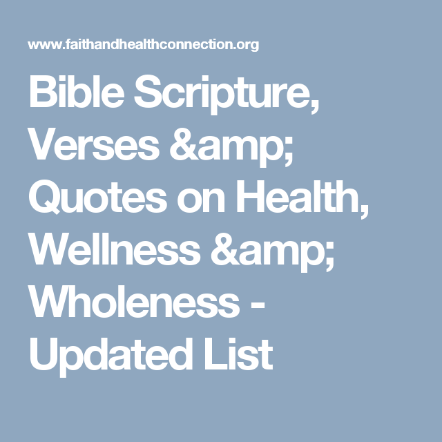 Bible Scripture, Verses & Quotes on Health, Wellness