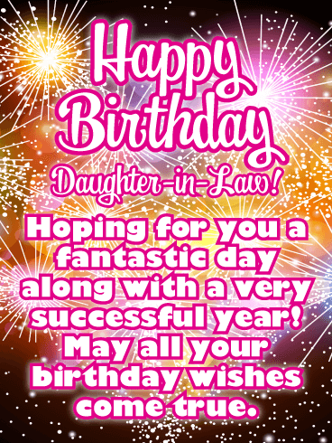 Fantastic Day Happy Birthday Card For Daughter In Law Birthday Greeting Cards By Davia Birthday Greetings For Daughter Happy Birthday Daughter Birthday Daughter In Law