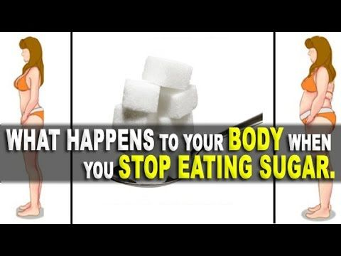 What Happens To Your Body When You Stop Eating Sugar Youtube
