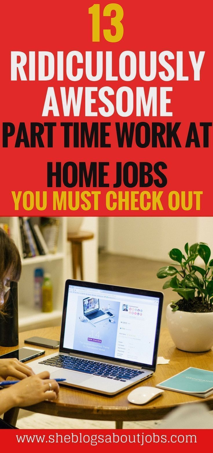 click this image for 13 awesome part time work at home jobs you must