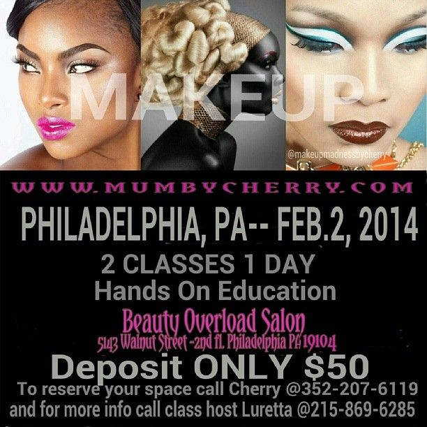 Philly And Suerounding Areas Don T Forget To Register Lock Your Place In 352 2 Education Beauty Freelance Makeup Artist Professional Makeup Artist