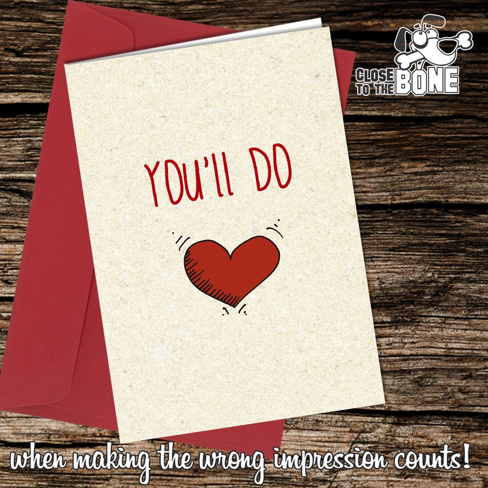 #105 You'll Do BIRTHDAY or VALENTINES DAY Card Funny Humour Rude Joke  | eBay