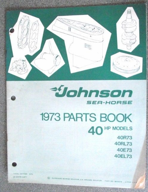 Johnson Sea Horse 40hp Parts Book 1973 8015216