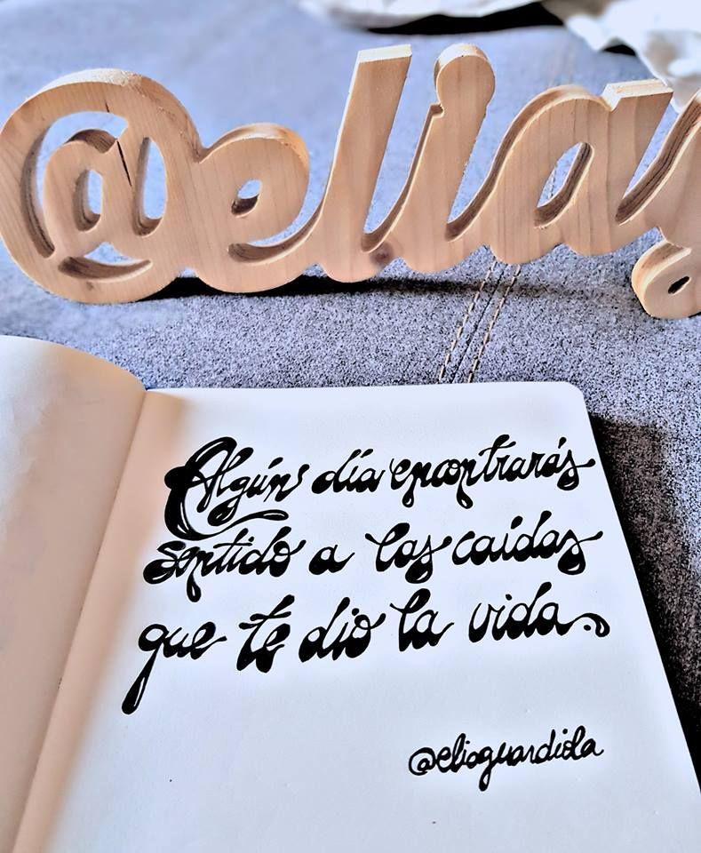 Algún día encontrarás sentido a las caídas que te dio la vida.   #serendelia #frases #motivacion #quotes #inspiracion #lettering #inspire #inspiration #quote #lifequote #lifequotes #lovequote #lovequotes #motivation #historias #serendipia #serendipity #lifestyle #illustration #stories #poetry #poet #handmadeserendelia #poesia #love #amor #moments #handlettering #home #hogar #lettering #smile #handwriting