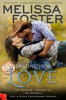Destined for Love: The Bradens at Weston, Co #2 by Melissa Foster @Melissa_Foster #Romance @bjharrisonaudio http://wp.me/p3OmRo-8P8