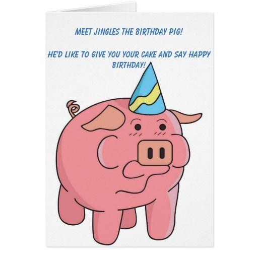 Funny Pig Birthday Card Zazzle Com Pig Birthday Birthday Cards Funny Birthday Cards