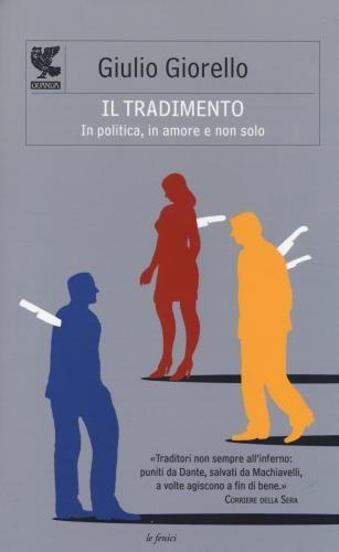 Il #tradimento. in politica in amore e non edizione Guanda  ad Euro 11.00 in #Guanda #Libri