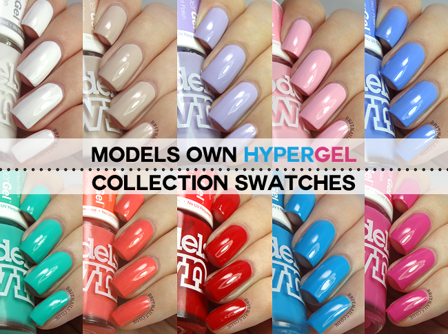 Brit Nails: Models Own HyperGel Collection Swatches and Review... I ...
