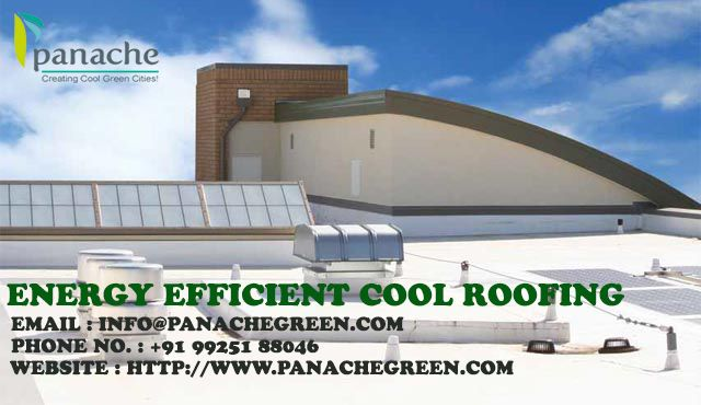 Did You Know That Panache Green S Energy Efficient Cool Coating Products Can Reduce Energy Consumption Abate Urban Heat And Help Cool Roof Roofing Green City