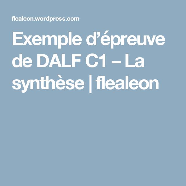 Exemple d'épreuve de DALF C1 - La synthèse (с ...