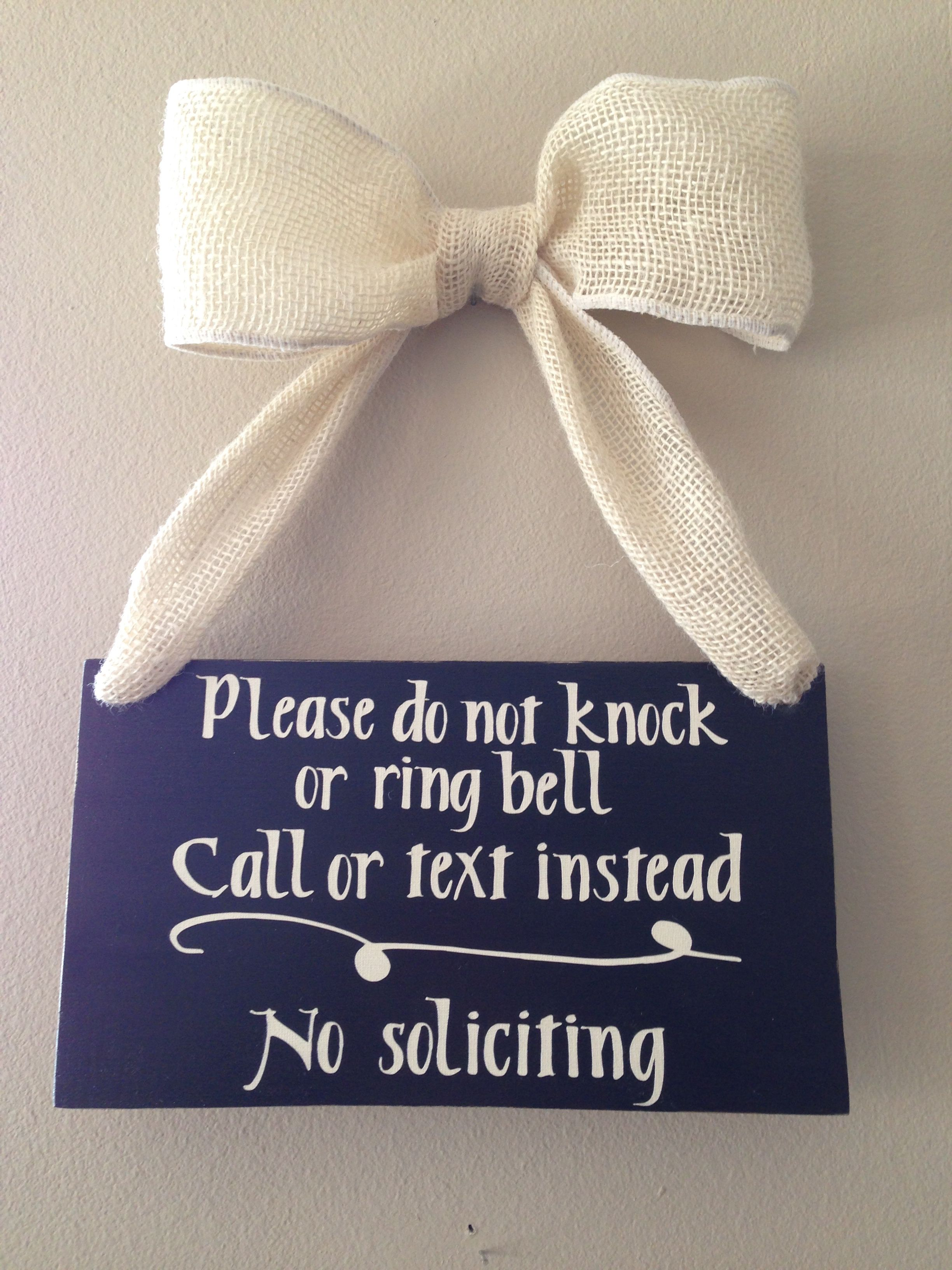 Do Not Ring Doorbell or Knock. No soliciting. Front Door Sign with burlap ribbon & Do Not Ring Doorbell or Knock. No soliciting. Front Door Sign with ...