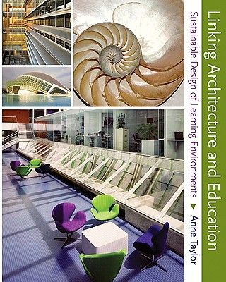 Linking architecture and education sustainable design for learning
