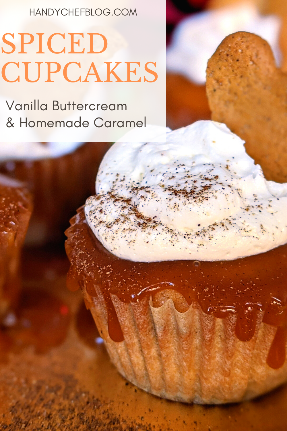 Spiced Cupcakes With Buttercream Caramel Recipe In 2020 Homemade Caramel Butter Cream Spice Cupcakes