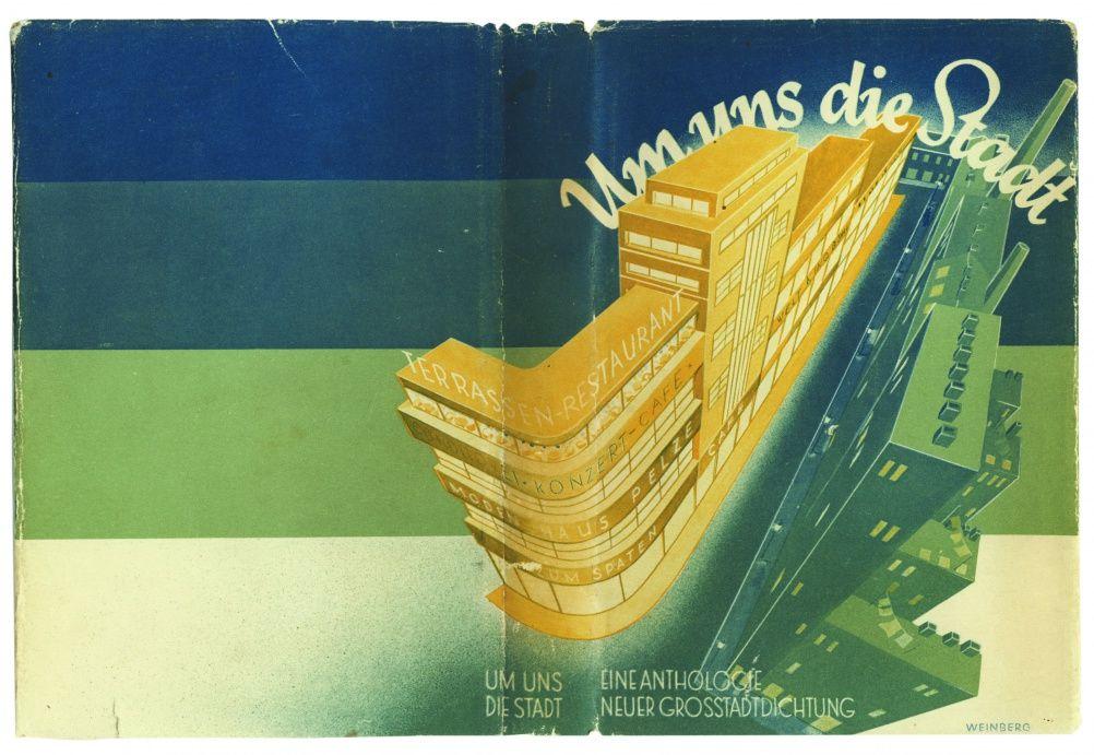 Um uns die Stadt.  Edited by Robert Seitz and Heinz Zucker Berlin: Sieben Stäbe-Verlag, 1931. Cover by Martin Weinberg.