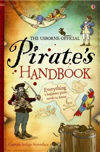 Pirate's Handbook (Usborne Handbooks) by Sam Taplin, http://www.amazon.co.uk/dp/1409506142/ref=cm_sw_r_pi_dp_cubZrb1AAMGSZ