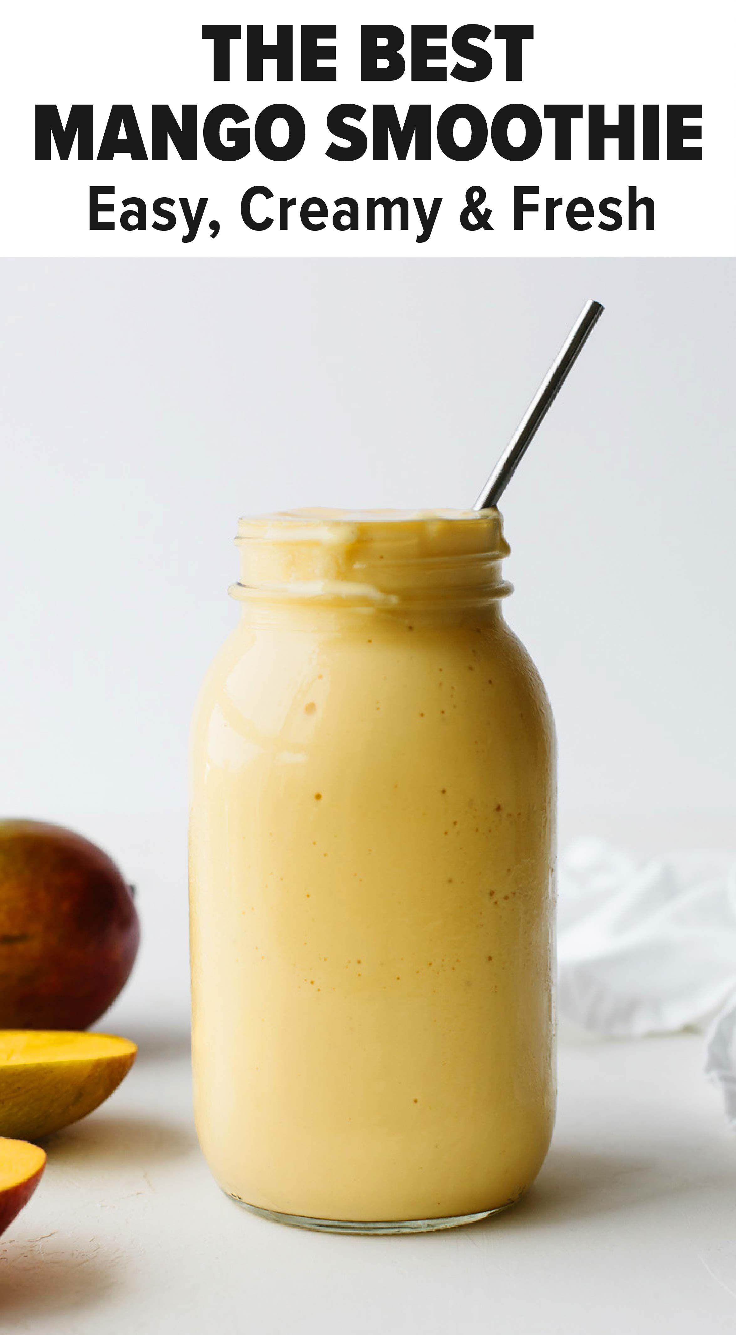 The Best Mango Smoothie Smoothie Recipes Healthy Breakfast Mango Smoothie Recipes Easy Smoothie Recipes