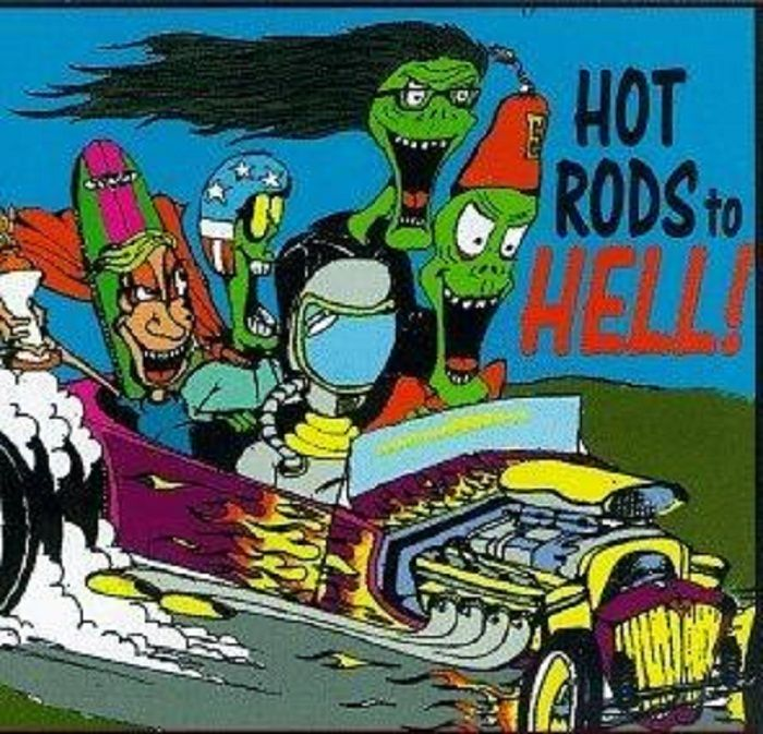 Hot Rods To Hell!