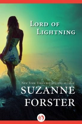 Lord of Lightning  Suzanne Forster    http://www.martinitimes.com/1/post/2013/01/lord-of-lightning-by-suzanne-forster.html