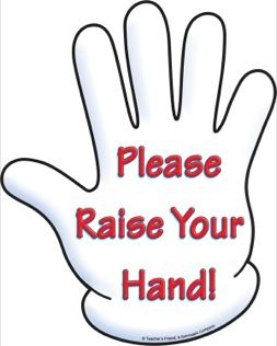 Please Raise Your Hand