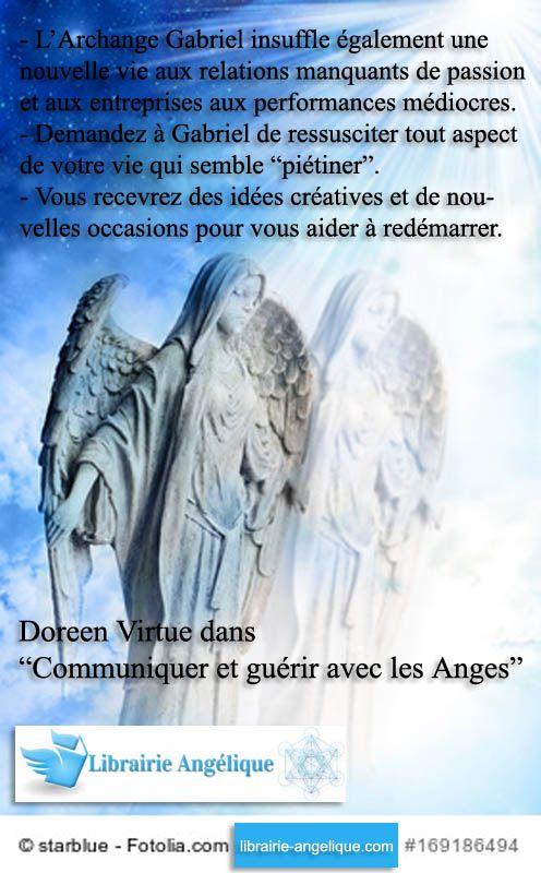 Doreen Virtue Dans Communiquer Et Guerir Avec Les Anges L Archange Gabriel Insuffle Egalement Une Nouvelle Vie A Archange Gabriel Archange Priere Aux Anges