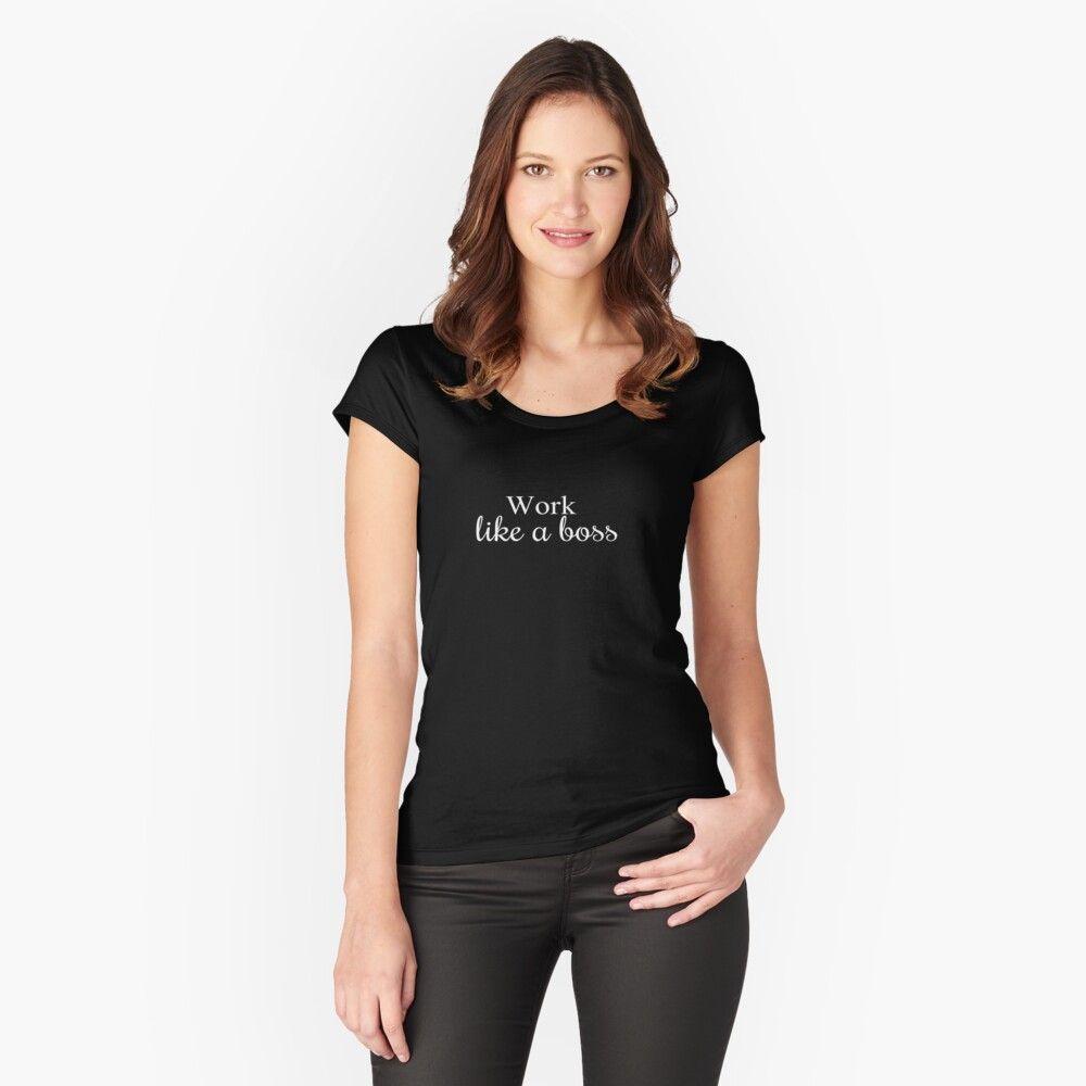 Work Like A Boss Premium Scoop T Shirt By Betamonline Fashion Women How To Wear [ 1000 x 1000 Pixel ]