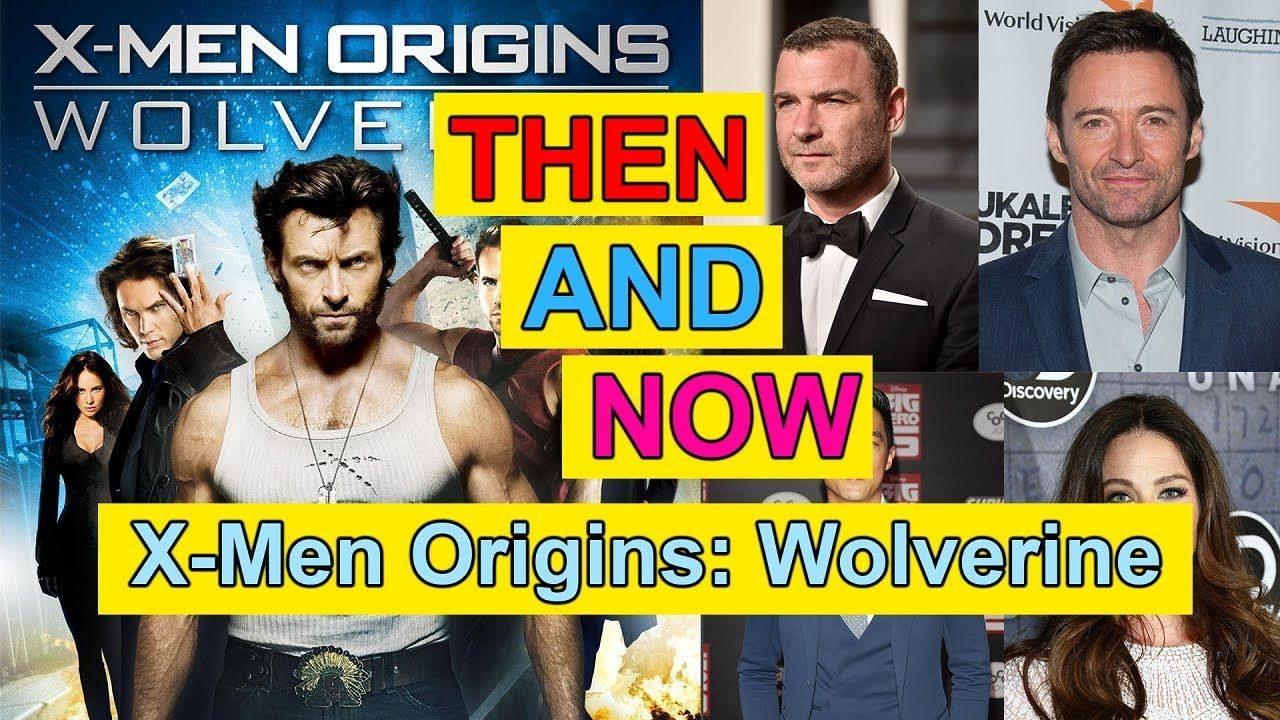 X Men Origins Wolverine Actor Actress Then And Now Before And After X Men Actors Actresses Actors