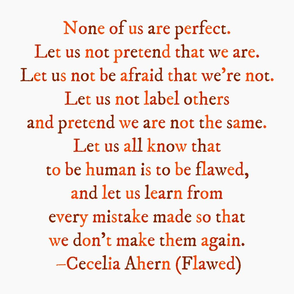 Cecelia Ahern Flawed Favorite Book Quotes Flaws Quotes Book Quotes