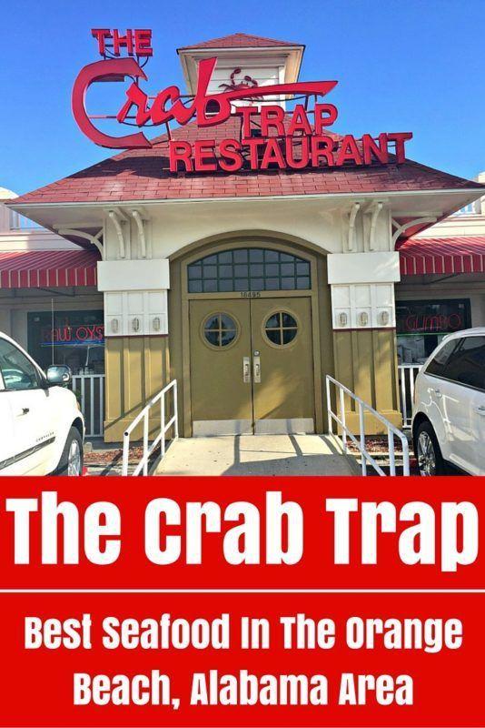 The Crab Trap Best Seafood In Orange Beach Alabama Orangebeach Restaurant Crabtrap Food Albeaches
