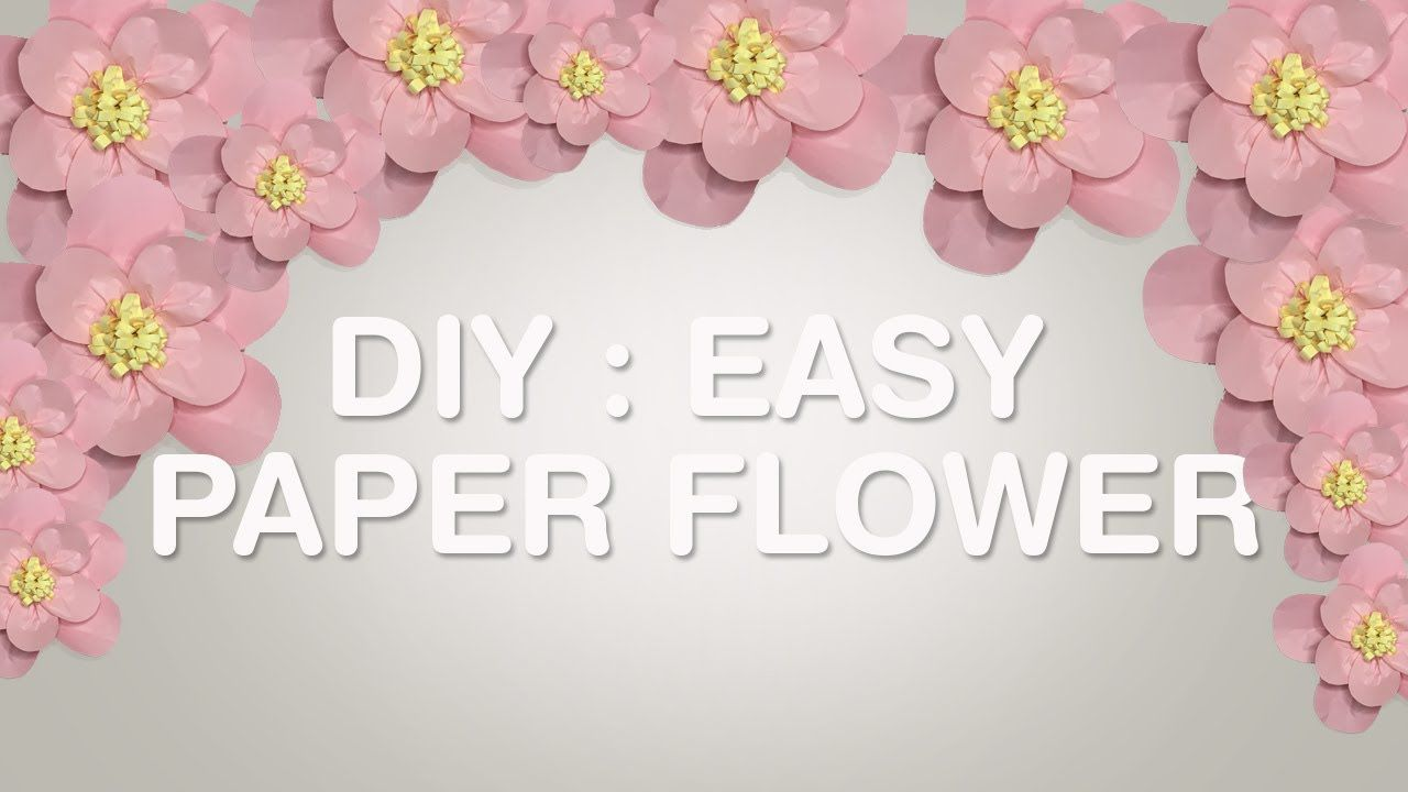 Big Paper Flowers Tutorial Easy Httpsyoutubewatchv