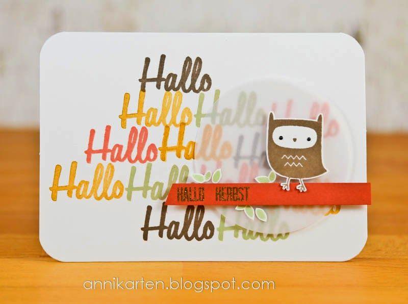 Annikarten: Hallo Herbst! Dani Peuss: Hallo Hallo Hallo Lawn Fawn: You're a Hoot